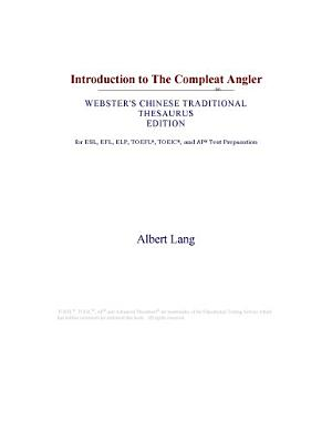 Introduction to the Compleat Angler  Webster s Chinese Traditional Thesaurus Edition  PDF