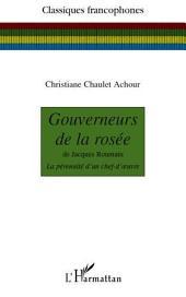 Gouverneurs de la rosée: De Jacques Roumain - La pérennité d'un chef d'oeuvre