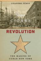 Sugar  Cigars  and Revolution PDF