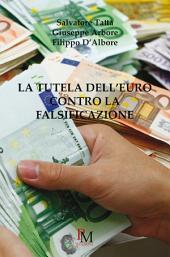 La tutela dell'Euro contro la falsificazione