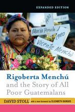 Rigoberta Menchu And The Story Of All Poor Guatemalans PDF