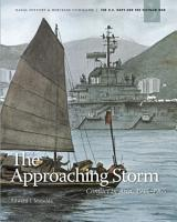The Approaching Storm  Conflict in Asia  1945   1965 PDF