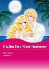BRAZILIAN BOSS, VIRGIN HOUSEKEEPER: Harlequin Comics