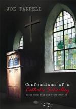 Confessions of a Catholic Schoolboy
