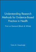 Understanding Research Methods for Evidence Based Practice in Health 1E Print on Demand  Black and White  Book