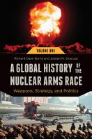 A Global History of the Nuclear Arms Race  Weapons  Strategy  and Politics  2 volumes  PDF