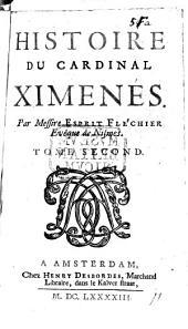Histoire du Cardinal Ximenes: Volume 2
