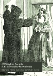 El Sitio de la Rochela, ó, El infortunio y la conciencia: novela