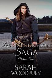 The Last Pendragon Saga Volume 2: The Pendragon's Quest/The Pendragon's Champions/Rise of the Pendragon