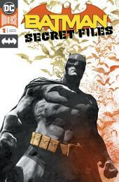 Batman Secret Files (2018-) #1