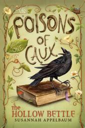 The Poisons of Caux: The Hollow Bettle: Book 1