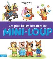 Les plus belles histoires de Mini-Loup