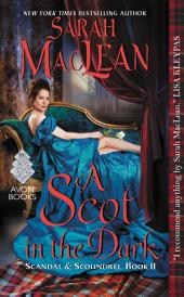 A Scot in the Dark: Scandal & Scoundrel