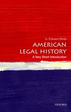 American Legal History  A Very Short Introduction PDF