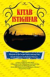 Kitab Istighfar: Wawasan al-Qur'an dan Hadits tentang Cara Meraih Ampunan dan Rahmat Allah swt.
