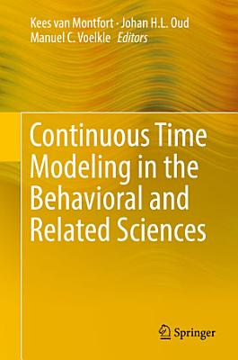 Continuous Time Modeling in the Behavioral and Related Sciences PDF