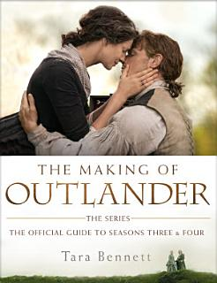 The Making of Outlander  The Series Book
