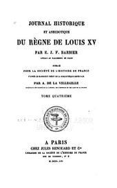 Journal historique et anecdotique du règne de Louis XV: Volume8