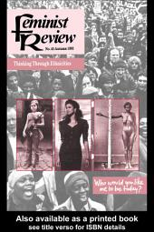 Feminist Review: Issue 45: Thinking Through Ethnicities