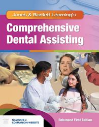 Comprehensive Dental Assisting  Enhanced Edition PDF