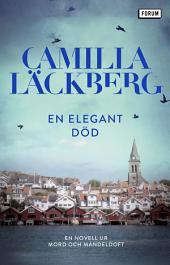 En elegant död: En novell ur Mord och mandeldoft
