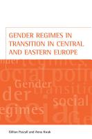 Gender regimes in transition in Central and Eastern Europe PDF