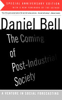 The Coming Of Post Industrial Society