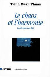Le Chaos et l'harmonie: La fabrication du Réel