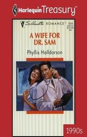 A Wife for Dr. Sam