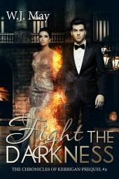 Fight the Darkness: Paranormal Romance (YA/NA)