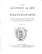 The history and art of horsemanship. [With] Xenophon's Treatise on horsemanship, from the Gr. [and] Dissertation on the ancient chariot [by] T. Pownall