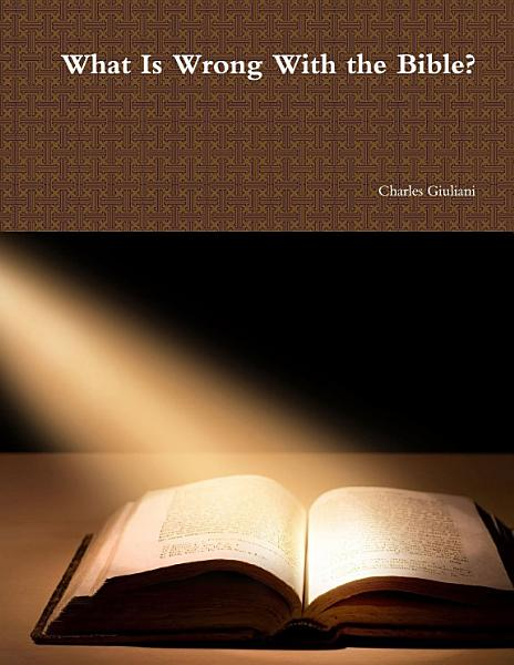 Download What Is Wrong With the Bible  Book