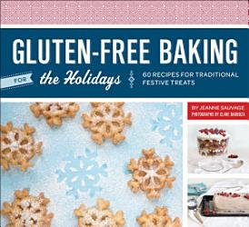 Gluten Free Baking For The Holidays Book PDF
