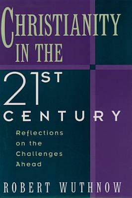 Christianity in the Twenty first Century