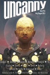 Uncanny Magazine Issue 5: July/August 2015