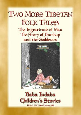 TWO MORE TIBETAN FAIRY TALES   Tales with a moral