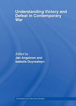 Understanding Victory and Defeat in Contemporary War PDF