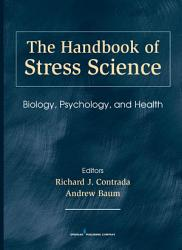The Handbook Of Stress Science Book PDF