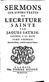 Sermons sur divers textes de l'Ectiture Sainte: Volume 1