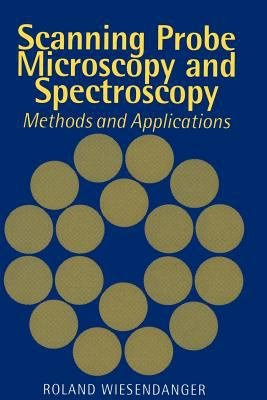 Scanning Probe Microscopy and Spectroscopy PDF