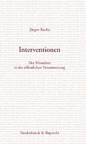 Interventionen: der Historiker in der öffentlichen Verantwortung
