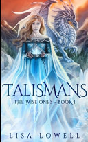 Talismans (The Wise Ones Book 1)