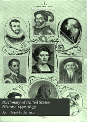 Dictionary of United States History. 1492-1895: Four Centuries of History ...
