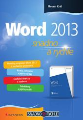 Word 2013: snadno a rychle