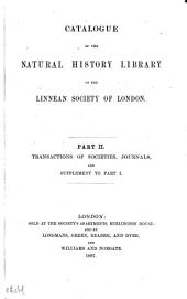 Catalogue of the Natural History Library of the Linnean Society of London ...