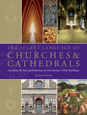 The Secret Language of Churches and Cathedrals