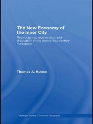 The New Economy Of The Inner City Book PDF