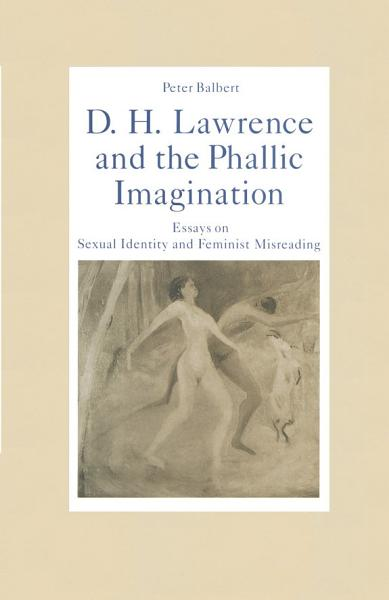 Download D  H  Lawrence and the Phallic Imagination Book