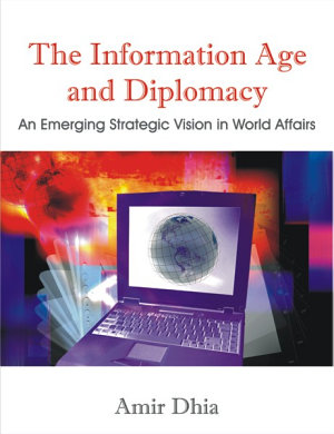The Information Age and Diplomacy