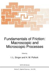 Fundamentals of Friction: Macroscopic and Microscopic Processes